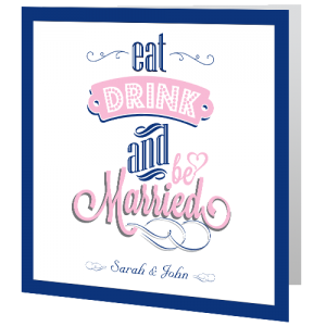 wedding-day-invite-eat-drink-and-be-married-blush-pink